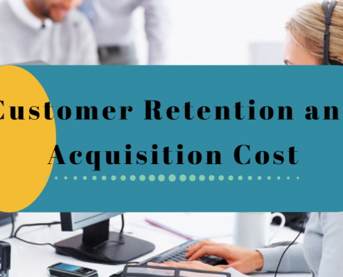 Customer Retention and Acquisition Cost